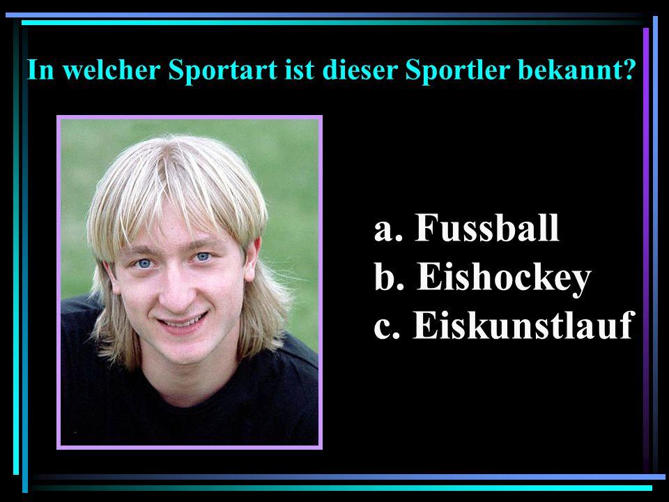 In welcher Sportart ist dieser Sportler bekannt? a. Fussball b. Eishockey c. Eiskunstlauf