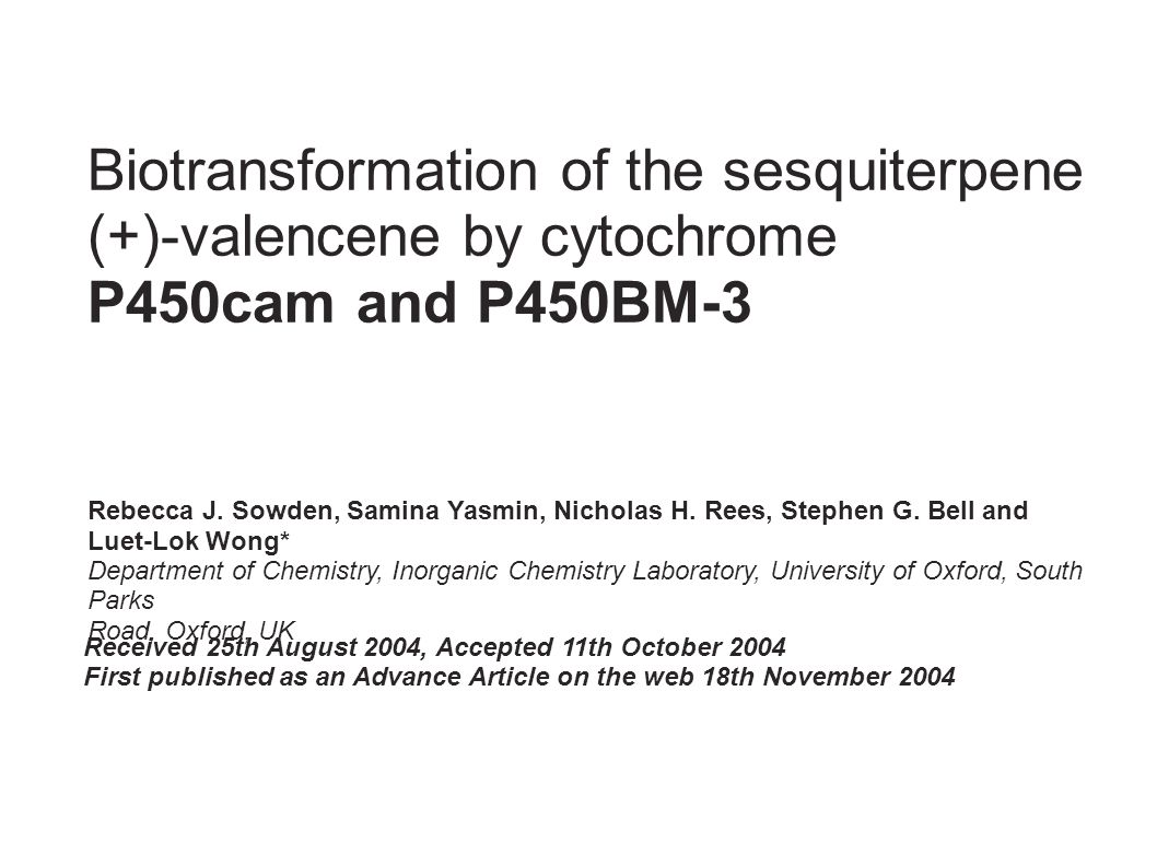 Biotransformation of the sesquiterpene (+)-valencene by cytochrome P450cam and P450BM-3 Rebecca J.