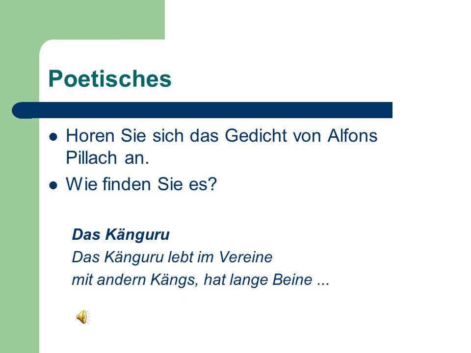Poetisches Horen Sie sich das Gedicht von Alfons Pillach an.