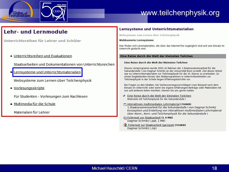 Michael Hauschild / CERN 18 www.teilchenphysik.org