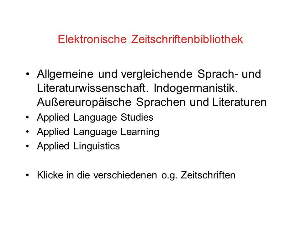 Elektronische Zeitschriftenbibliothek Allgemeine und vergleichende Sprach- und Literaturwissenschaft.