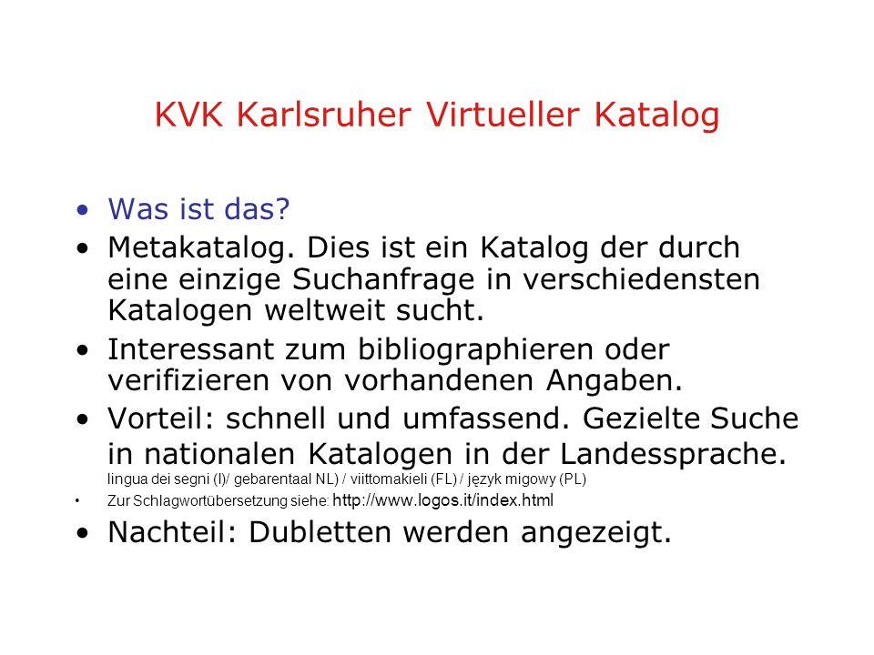 KVK Karlsruher Virtueller Katalog Was ist das. Metakatalog.