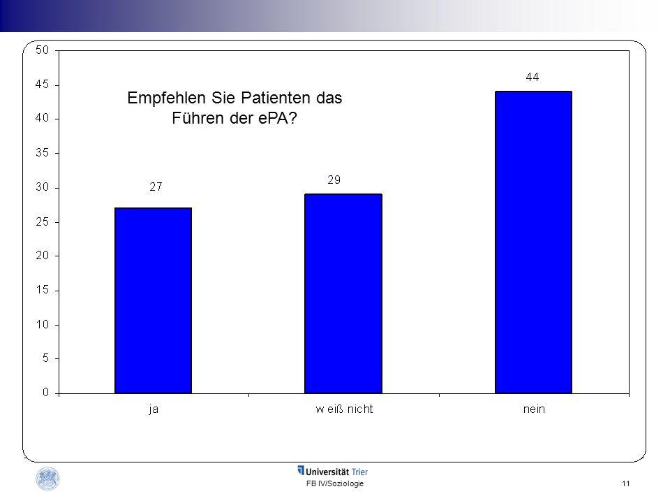 FB IV/Soziologie11 Empfehlen Sie Patienten das Führen der ePA