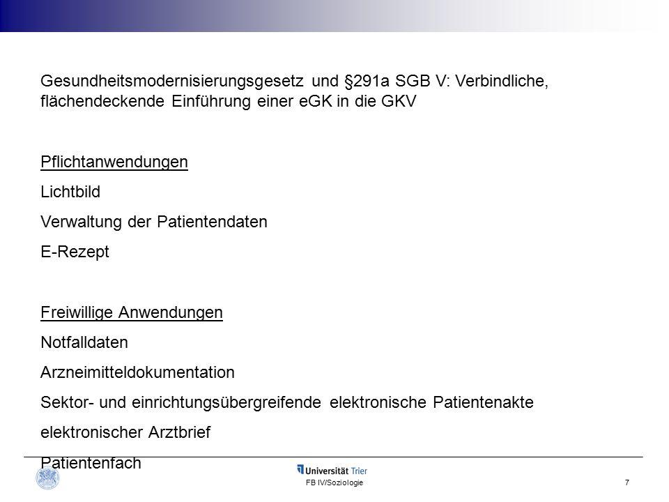 FB IV/Soziologie18 Interessen der Ärzte wurden bei der Einführung der eGK ausreichend berücksichtigt