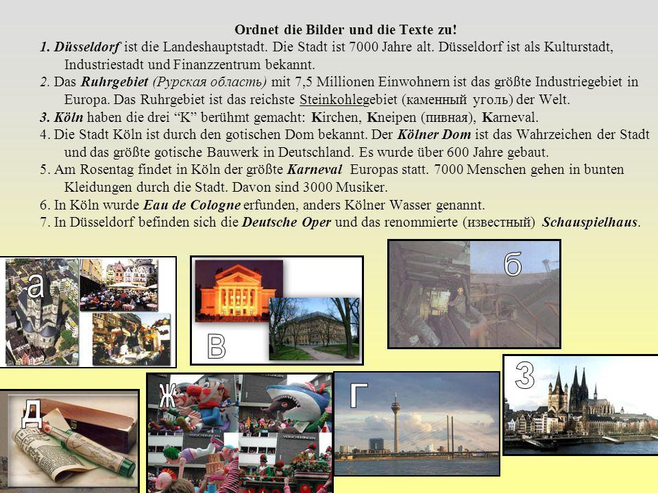 Ordnet die Bilder und die Texte zu.1. Düsseldorf ist die Landeshauptstadt.