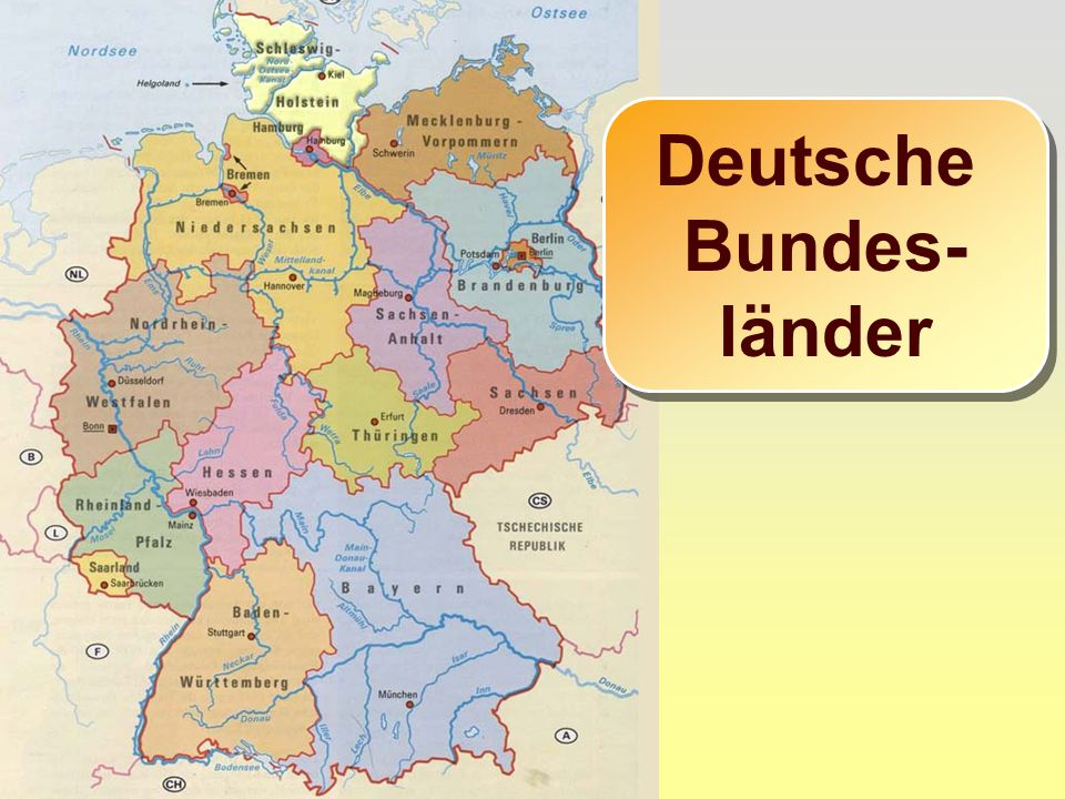 Deutsche Bundes- länder Deutsche Bundes- länder