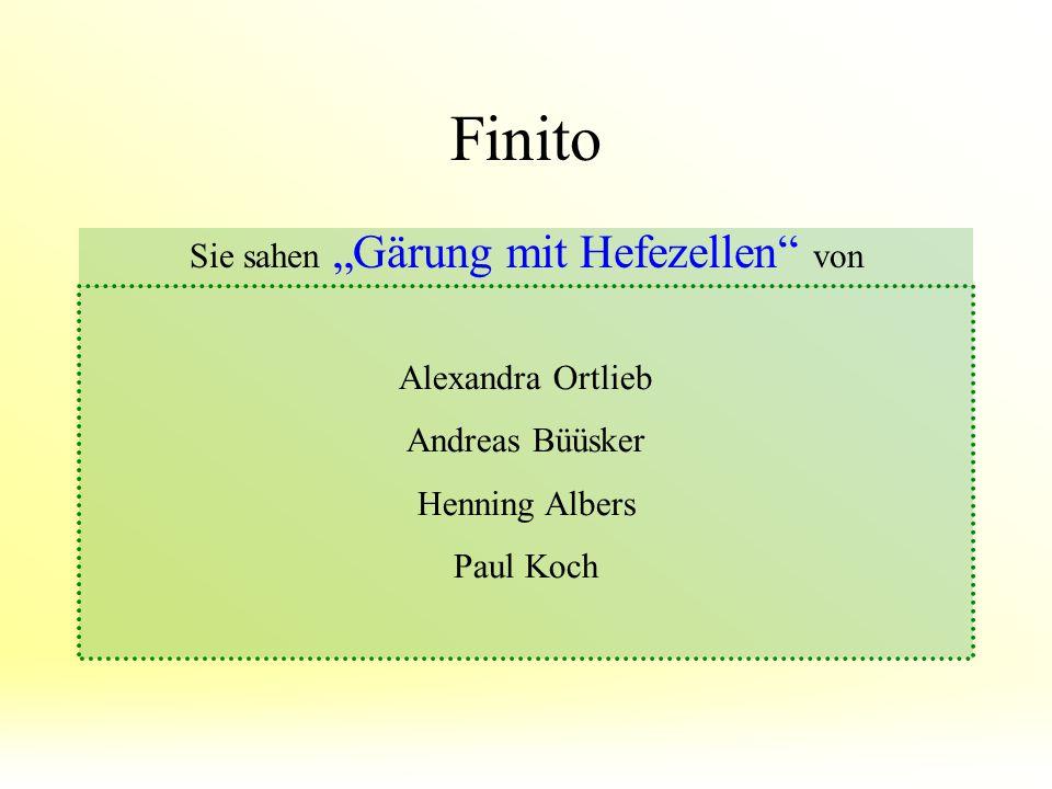 """Finito Sie sahen """"Gärung mit Hefezellen"""" von Alexandra Ortlieb Andreas Büüsker Henning Albers Paul Koch"""