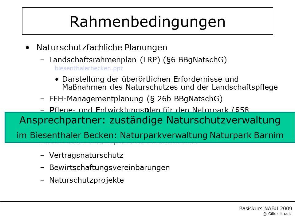 Basiskurs NABU 2009 © Silke Haack Rahmenbedingungen Naturschutzfachliche Planungen –Landschaftsrahmenplan (LRP) (§6 BBgNatschG) biesenthalerbecken.ppt