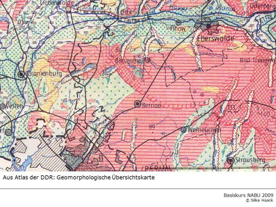 Basiskurs NABU 2009 © Silke Haack Aus Atlas der DDR: Geomorphologische Übersichtskarte