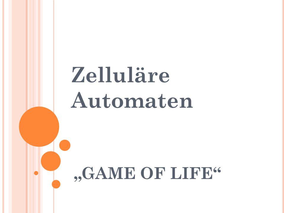 Zelluläre Automaten Zelluläre oder auch zellulare Automaten dienen der Modellierung räumlich diskreter dynamischer Systeme, wobei die Entwicklung einzelner Zellen zum Zeitpunkt t+1 primär von den Zellzuständen in einer vorgegebenen Nachbarschaft und vom eigenen Zustand zum Zeitpunkt t abhängt.
