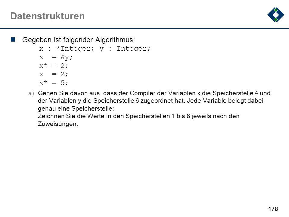 177 Zahlensysteme Fehlt in dieser Beispielklausur: a)Gleitpunktzahlen b)IEEE 754 c)...