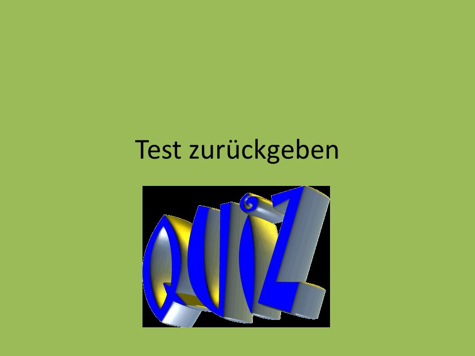 Test zurückgeben