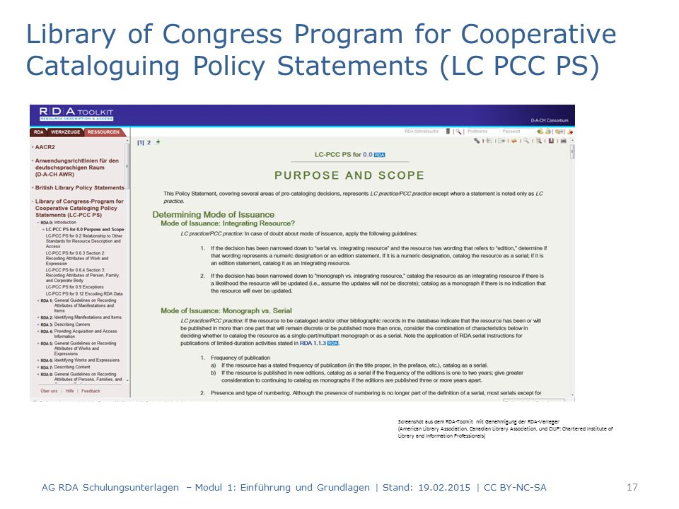Library of Congress Program for Cooperative Cataloguing Policy Statements (LC PCC PS) AG RDA Schulungsunterlagen – Modul 1: Einführung und Grundlagen