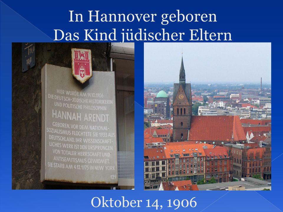 In Hannover geboren Das Kind jüdischer Eltern Oktober 14, 1906
