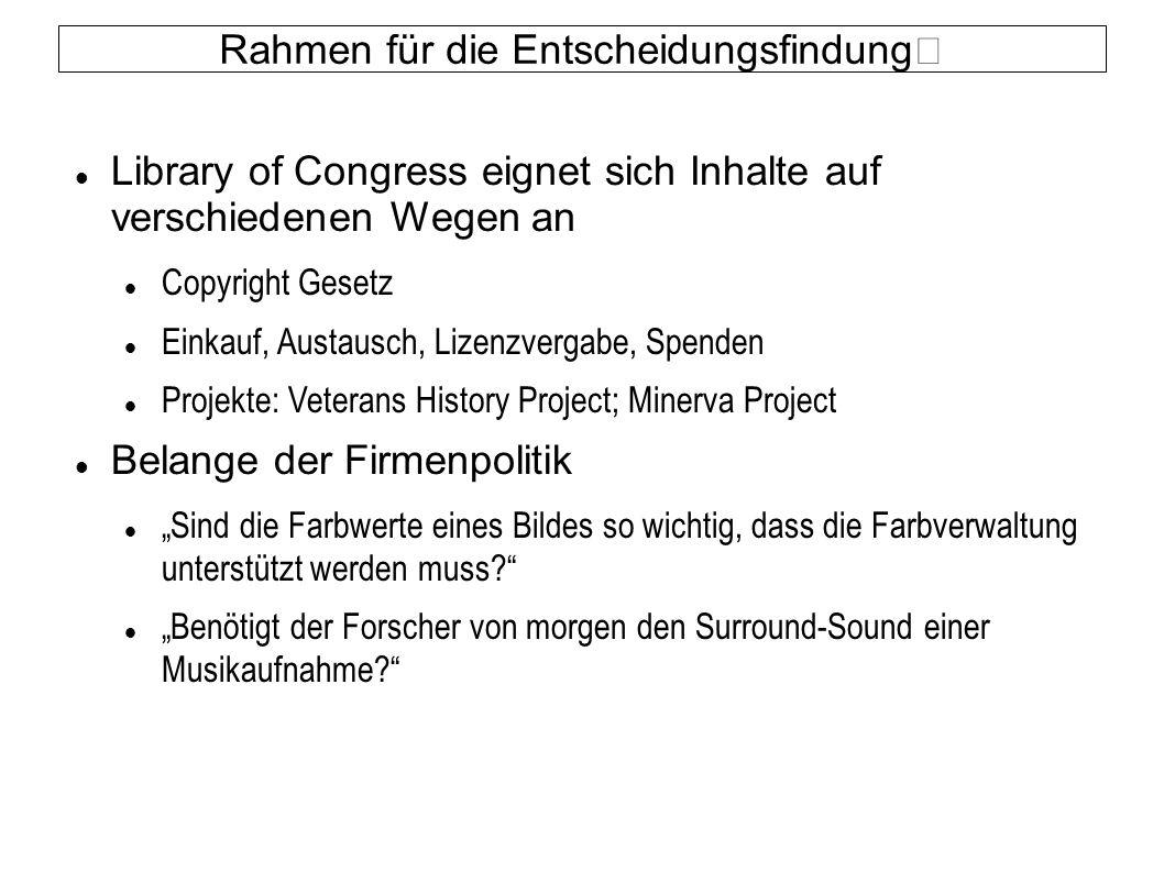 Rahmen für die Entscheidungsfindung Library of Congress eignet sich Inhalte auf verschiedenen Wegen an Copyright Gesetz Einkauf, Austausch, Lizenzverg