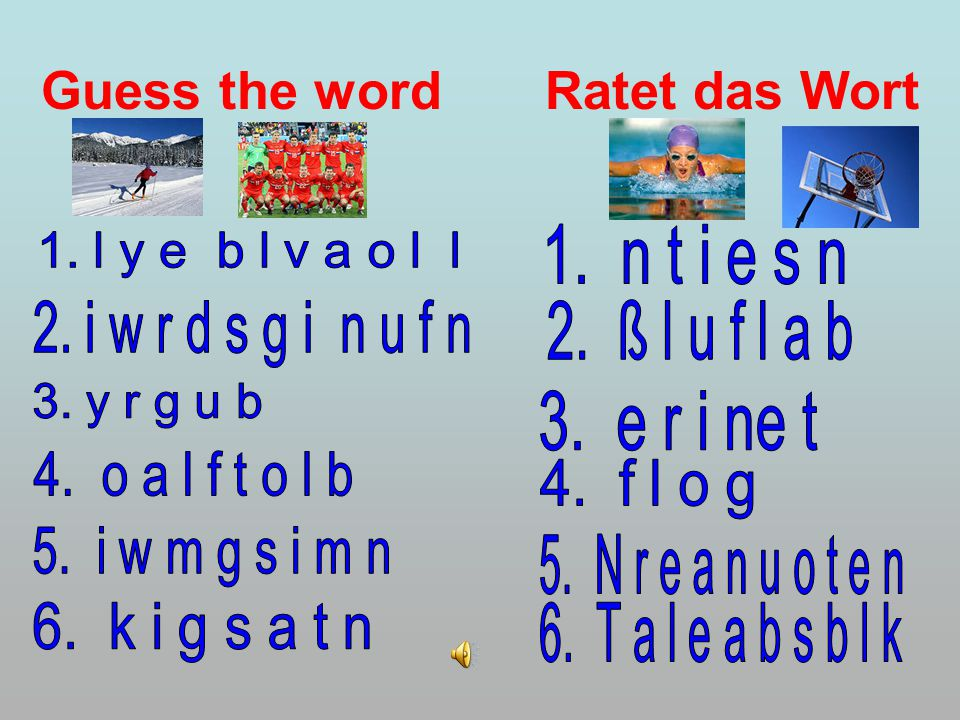 Guess the word Ratet das Wort
