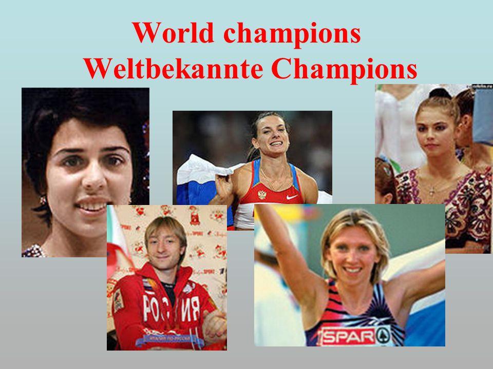 World champions Weltbekannte Champions