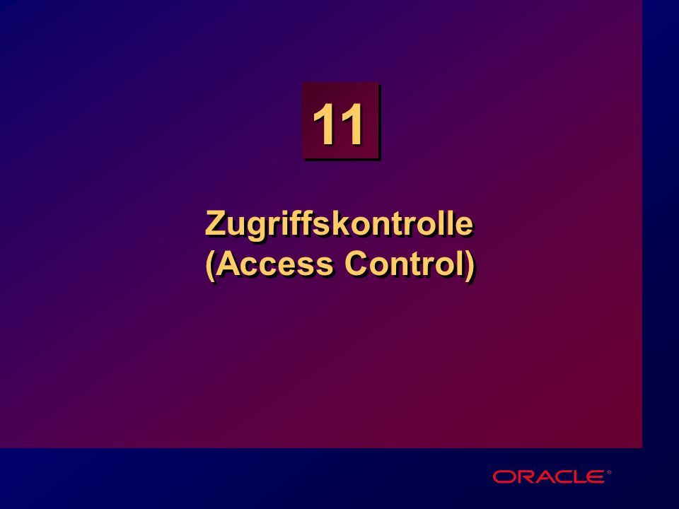11 Zugriffskontrolle (Access Control)
