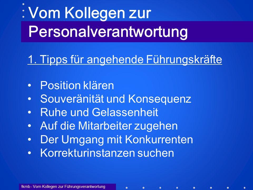!kmb - Vom Kollegen zur Führungsverantwortung 1.
