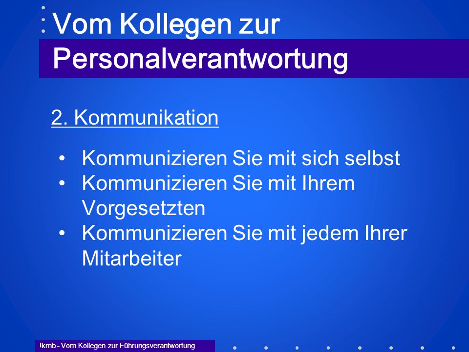!kmb - Vom Kollegen zur Führungsverantwortung 3.