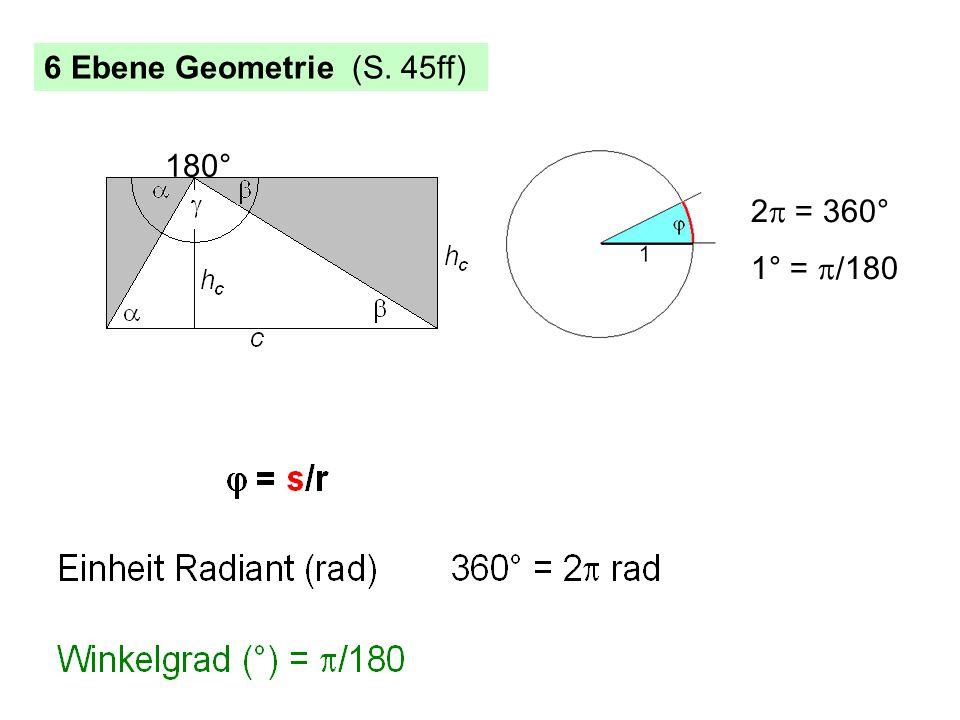 2  = 360° 1° =  /180 6 Ebene Geometrie (S. 45ff) 180°