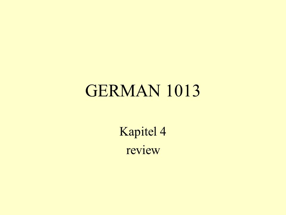 GERMAN 1013 Kapitel 4 review