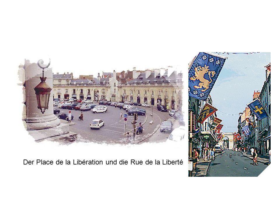 Der Place de la Libération und die Rue de la Liberté