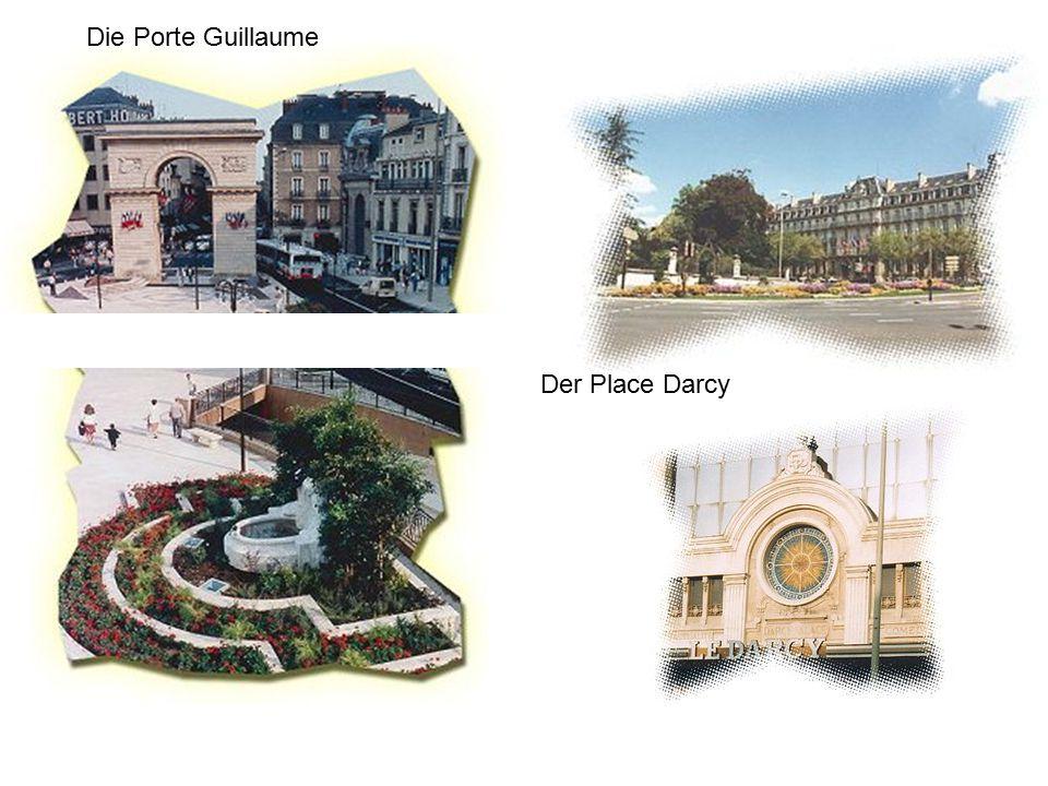 Die Porte Guillaume Der Place Darcy