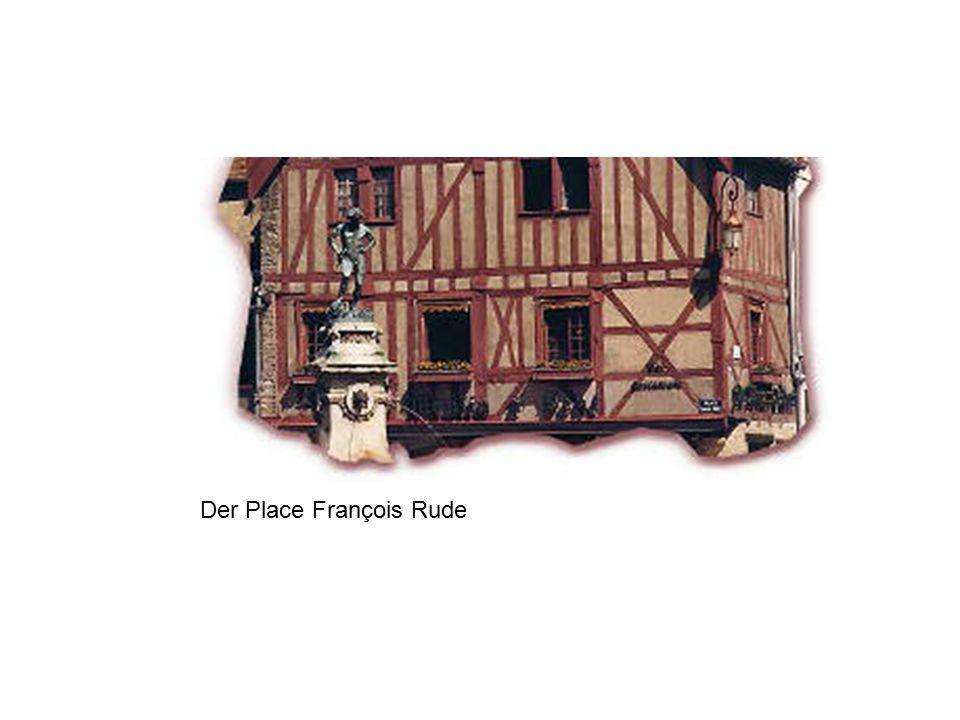 Der Place François Rude