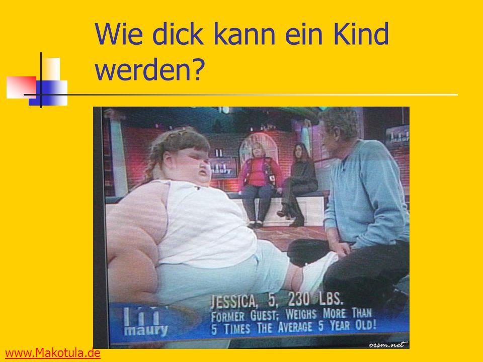 www.Makotula.de Wie dick kann ein Kind werden?