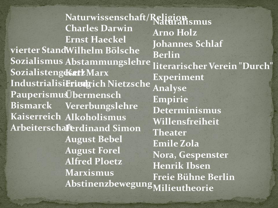 Naturalismus Arno Holz Johannes Schlaf Berlin literarischer Verein