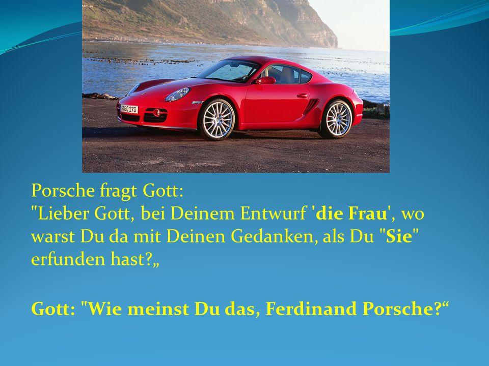 Porsche fragt Gott: