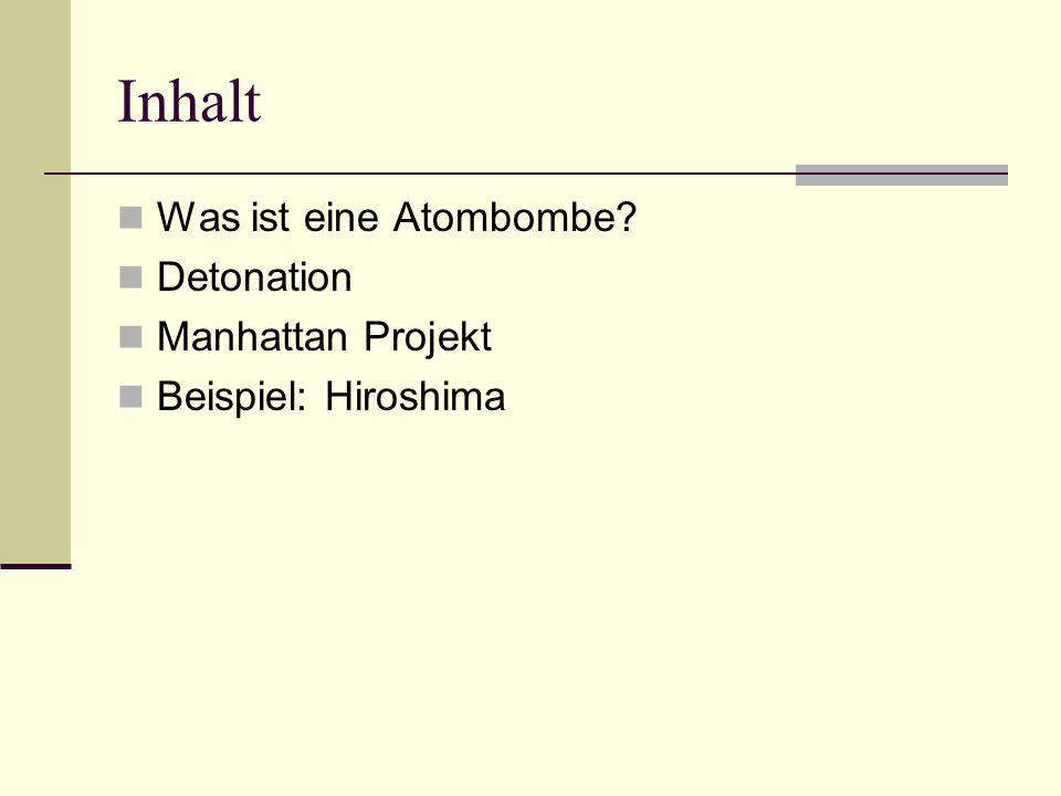 Das Manhattan Projekt (1942) Entwicklung der Atombombe  Angst vor den Deutschen Initiative durch Albert Einstein Leitung J.