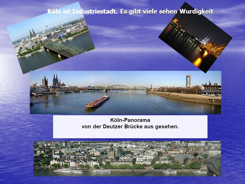 Köln-Panorama von der Deutzer Brücke aus gesehen. Es gibt viele sehen Wurdigkeit. Köln ist Industriestadt. Es gibt viele sehen Wurdigkeit.