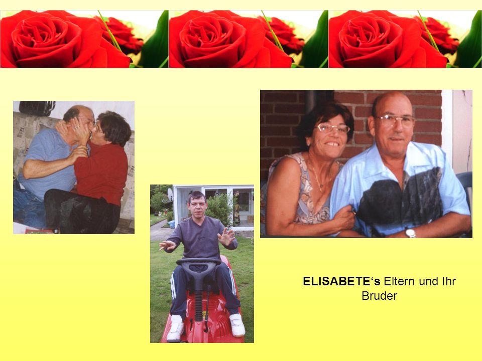 ELISABETE's Eltern und Ihr Bruder