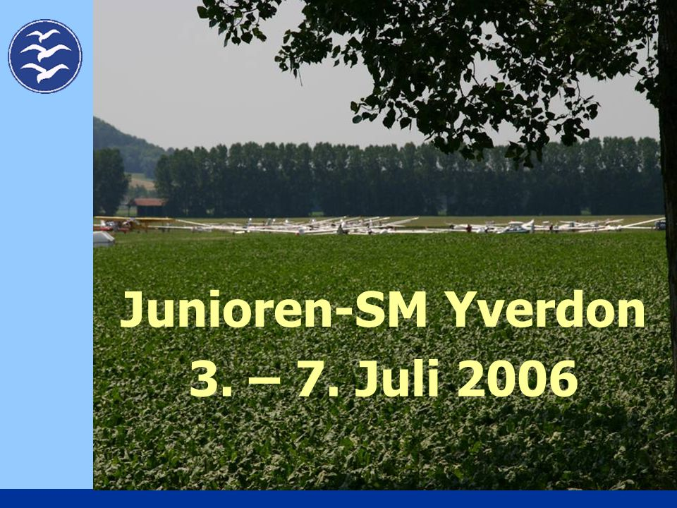 Junioren-SM Yverdon 3. – 7. Juli 2006