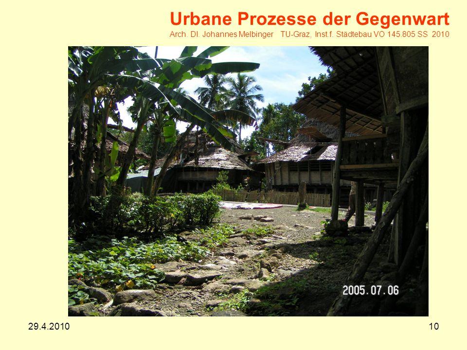 29.4.201010 Urbane Prozesse der Gegenwart Arch.DI.