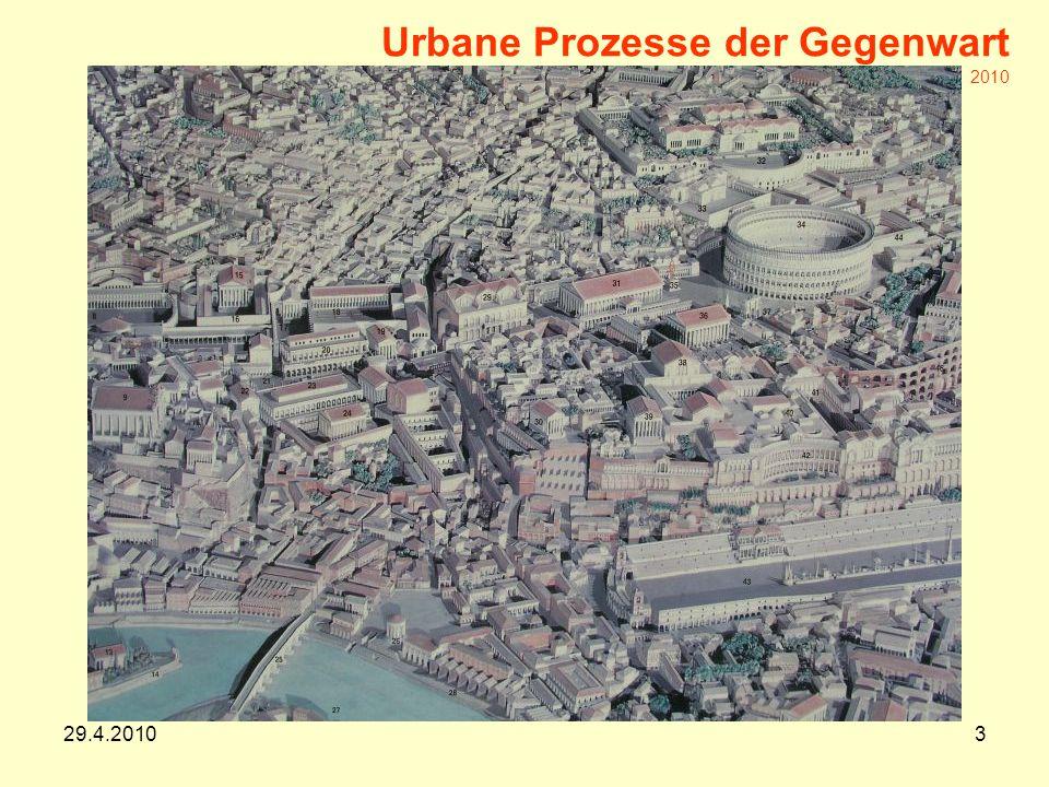 29.4.20103 Urbane Prozesse der Gegenwart Arch.DI.