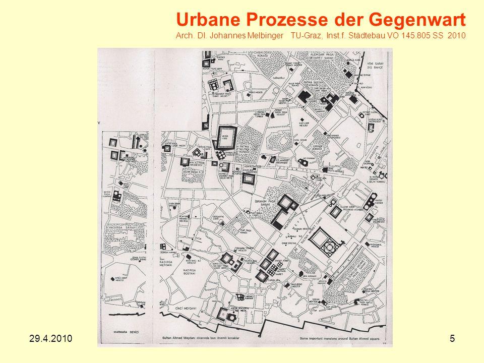 29.4.20105 Urbane Prozesse der Gegenwart Arch.DI.