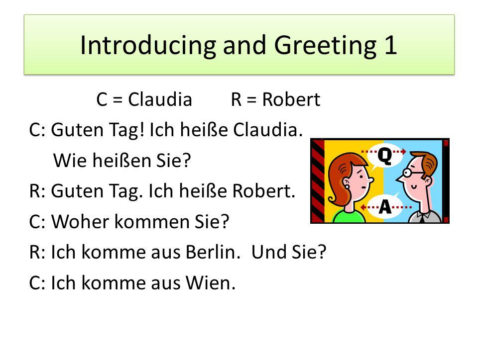 Introducing and Greeting 2 C: Guten Tag, wie geht es Ihnen.