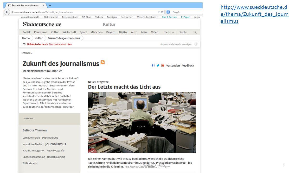 http://www.sueddeutsche.d e/thema/Zukunft_des_Journ alismus Walter KRAUS1