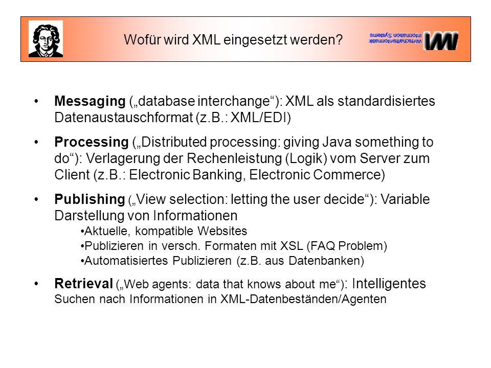 Wofür wird XML eingesetzt werden.