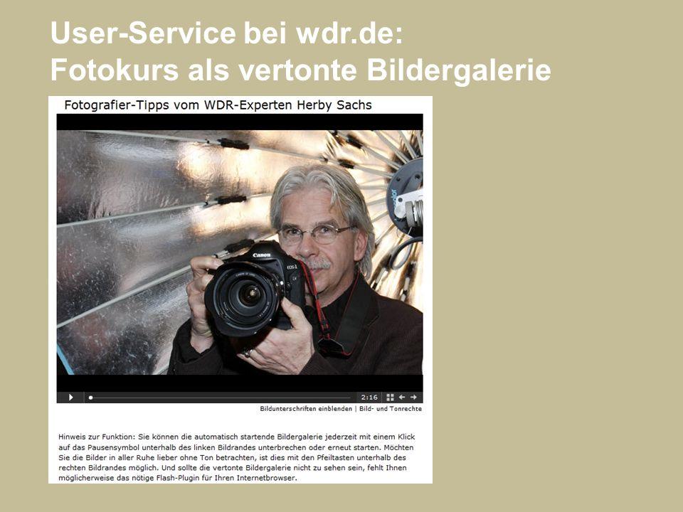 User-Service bei wdr.de: Fotokurs als vertonte Bildergalerie