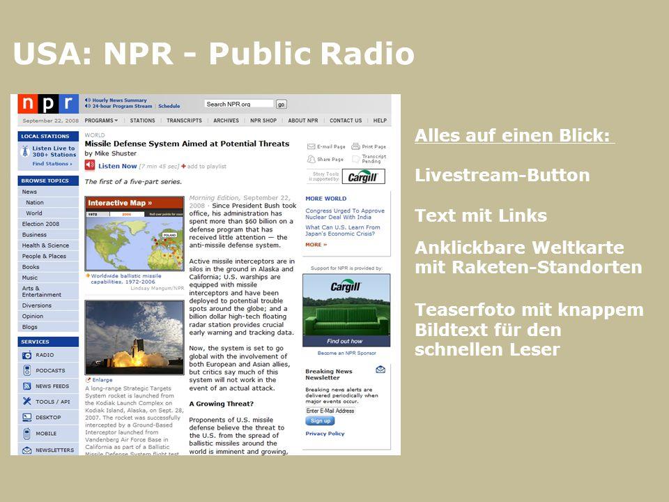 USA: NPR - Public Radio Alles auf einen Blick: Livestream-Button Text mit Links Anklickbare Weltkarte mit Raketen-Standorten Teaserfoto mit knappem Bi