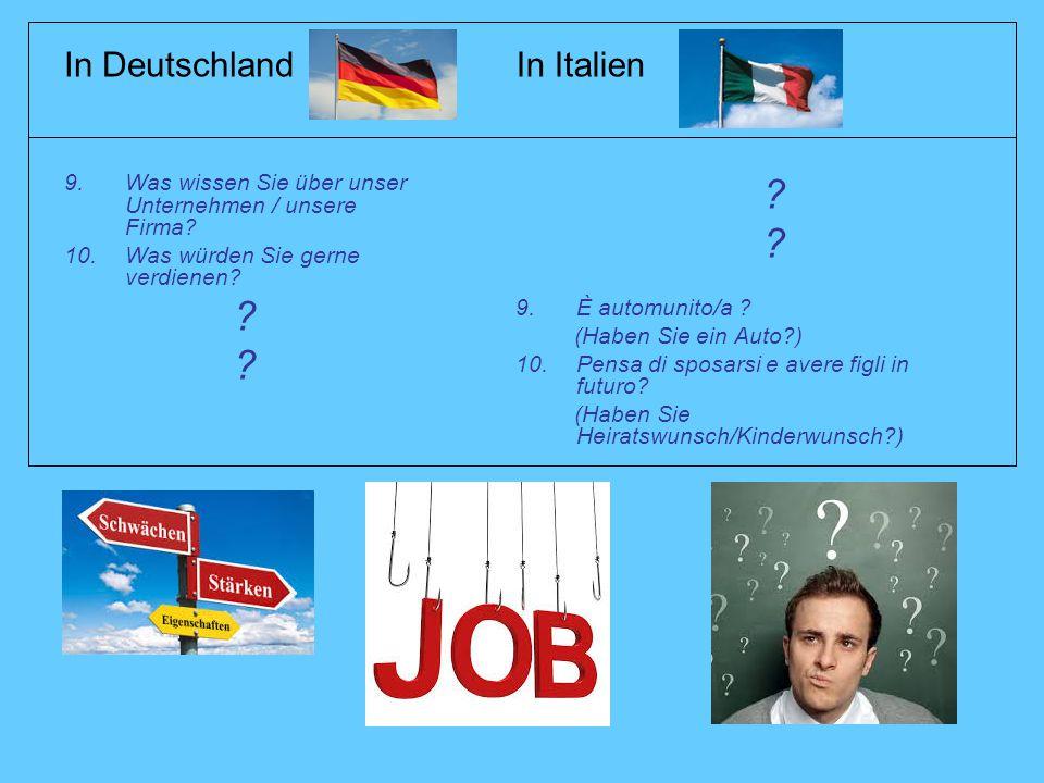 In Deutschland 9.Was wissen Sie über unser Unternehmen / unsere Firma.