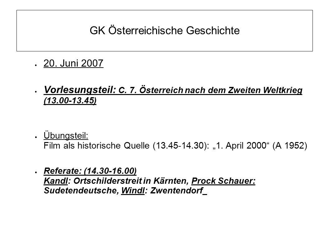 GK Österreichische Geschichte  20. Juni 2007  Vorlesungsteil: C.
