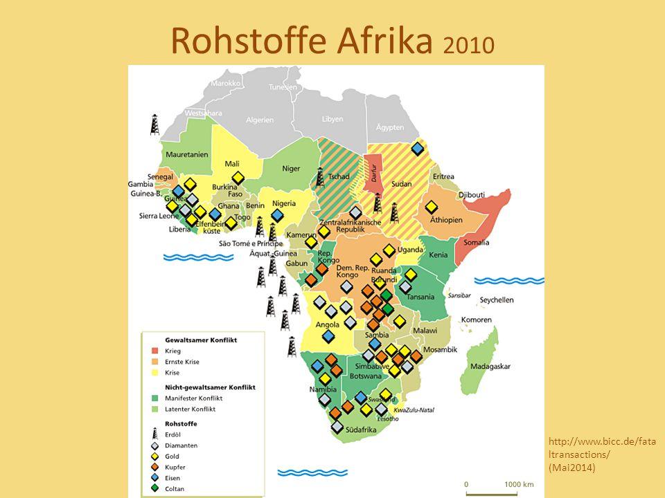 Rohstoffe Afrika 2010 http://www.bicc.de/fata ltransactions/ (Mai2014)