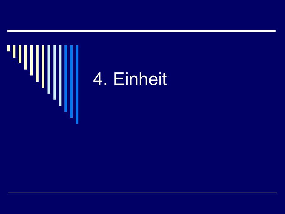 4. Einheit