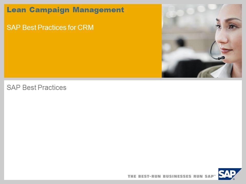 Lean Campaign Management SAP Best Practices for CRM SAP Best Practices