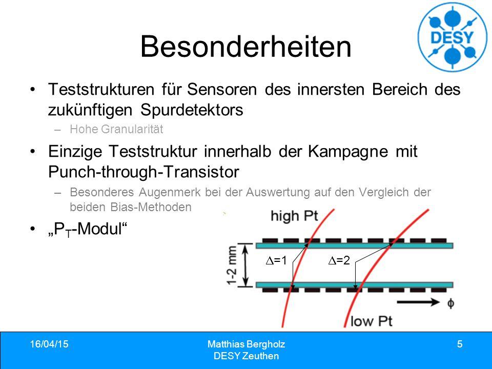 16/04/15Matthias Bergholz DESY Zeuthen 6 Messungen C/V und I/V Kurve des Biasrings Pixelstrom und -kapazität Zwischenpixelkapazität und -widerstand Biaswiderstand Gemessen wurden bisher 19 FZ, 8 Mcz und 8 Epi Sensoren von allen verfügbaren Dicken und Technologien Gute Kenntnis der Eigenschaften der unbestrahlten Sensoren.